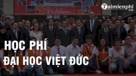 hoc phi truong dai hoc viet duc 2016 2017