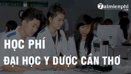 hoc phi truong dai hoc y duoc can tho 2016 2017