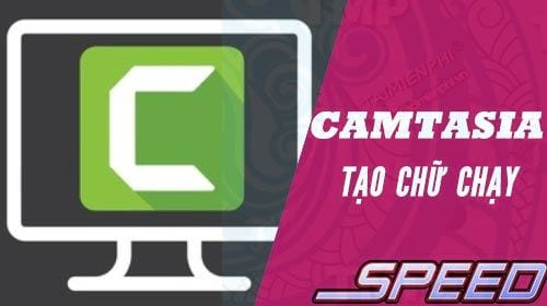 cach tao hieu ung chu chay cho video voi camtasia studio