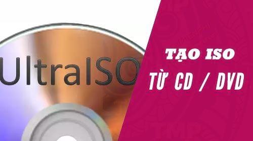 sao luu dia dvd cd vcd sang iso bang ultraiso