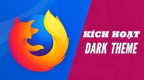 kich hoat dark theme tren firefox quantum
