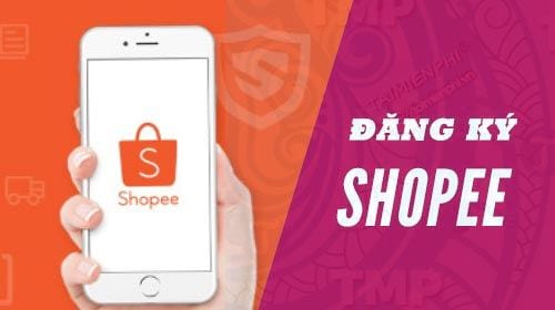 cach dang ky su dung shopee
