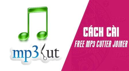 cach cai dat free mp3 cutter joiner