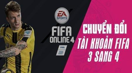 cach chuyen tai khoan fifa online 3 sang fifa online 4