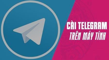 cach cai telegram tren may tinh pc