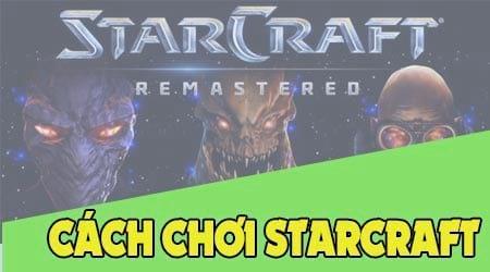 cach choi starcraft mien phi tren pc laptop