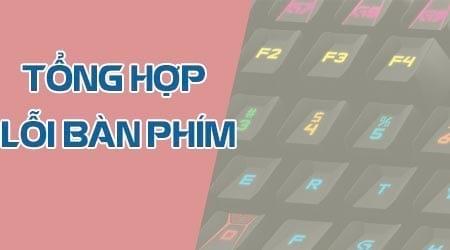 tong hop loi ban phim hay gap