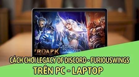 cach choi legacy of discord furiouswings tren pc laptop bang bluestacks