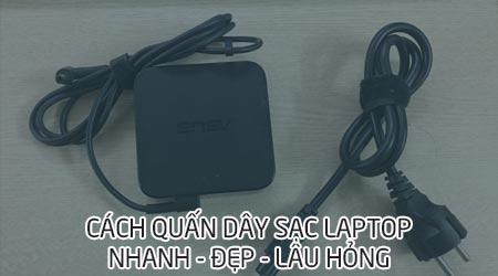 cach quan day sac laptop dep lau hong day adapter laptop