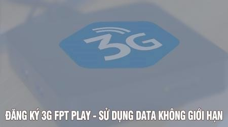 cach dang ky 3g fpt play xem fpt play mien phi data