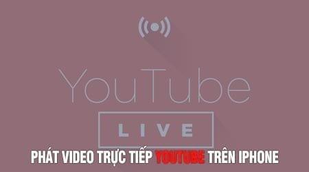 huong dan phat video truc tiep youtube tren iphone