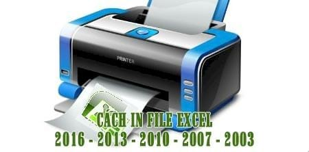cach in file excel in bang chuan excel 2016 2013 2010 2007 2003