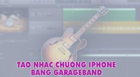 cach tao nhac chuong iphone bang garageband