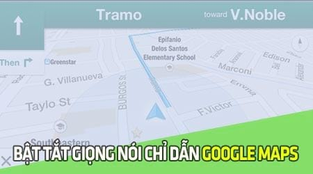 bat tat giong noi chi dan google maps turn by turn