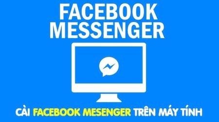 cach cai facebook messenger cho may tinh