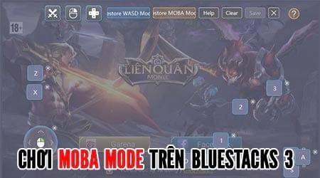 huong dan choi moba mode tren bluestacks 3