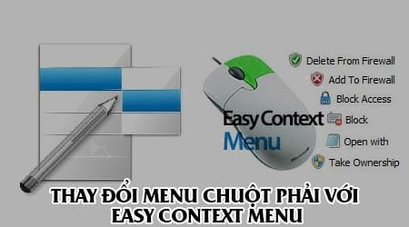 thay doi menu chuot phai voi easy context menu