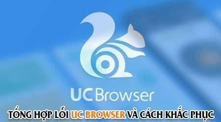 tong hop loi tren uc browser va cach khac phuc