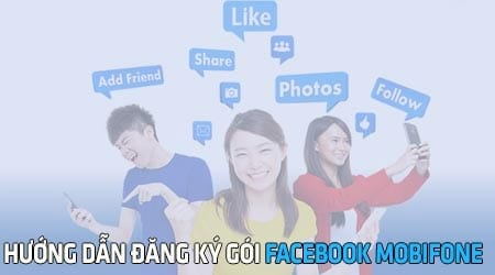cach dang ky goi facebook mobifone luot facebook mien phi