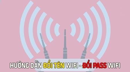 cach dang nhap wifi modem router de doi ten doi mat khau wifi