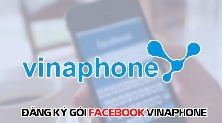 cach dang ky goi facebook vinaphone