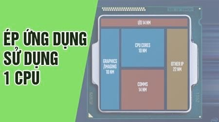 cach ep ung dung su dung mot cpu cu the