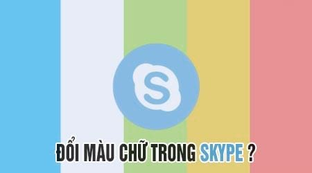 thay doi mau chu trong skype