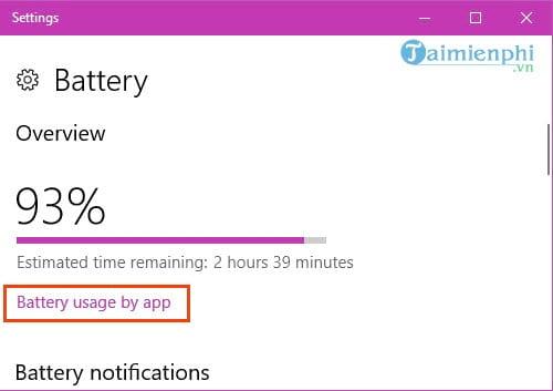 Cách tiết kiệm pin laptop win 10, tăng thời lượng sử dụng pin  3