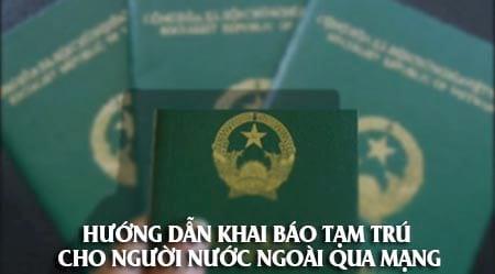 huong dan khai bao tam tru cho nguoi nuoc ngoai qua mang