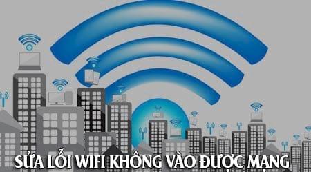 cach sua loi wifi khong vao duoc mang