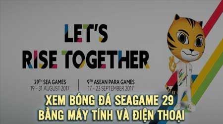 cach xem bong da seagame 29 bang may tinh va dien thoai