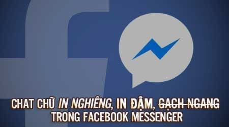 cach chat chu in nghieng in dam gach ngang trong facebook messenger