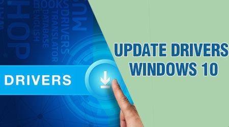 Cách cập nhật Driver cho Windows 10