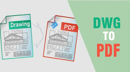 chuyen file autocad sang pdf chuyen dwg sang pdf nhanh nhat
