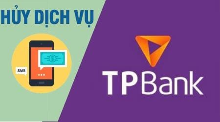 cach huy sms banking tpbank