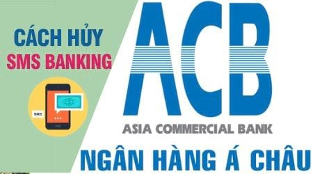 cach huy sms banking acb