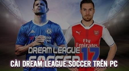 cach cai dream league soccer tren pc game da bong
