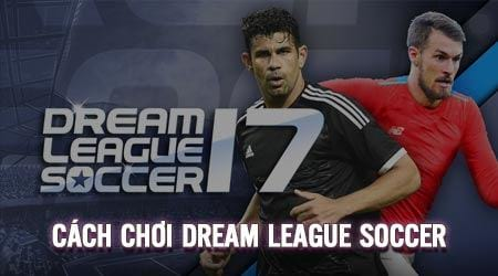 cach choi dream league soccer game da bong