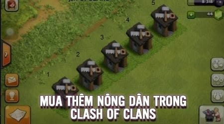 cach mua them nong dan trong clash of clans