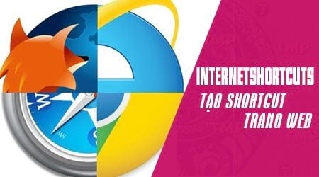 cach tao shortcut trang web internetshortcuts