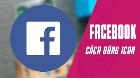 cach dung icon cho facebook status comment chat