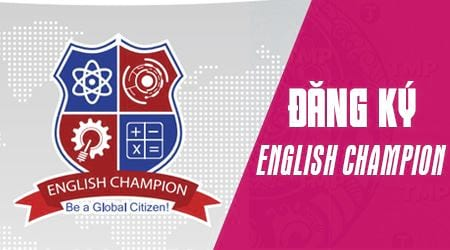 huong dan dang ky thi english champion