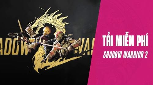 cach tai game shadow warrior 2 mien phi