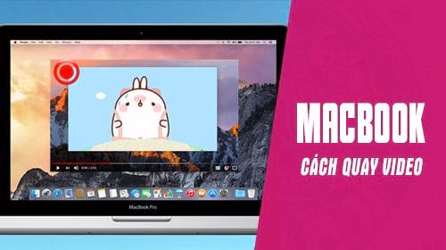 cach quay video tren macbook bang camera cua may