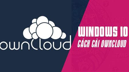 cach cai dat owncloud tren windows tao dam may luu tru mien phi