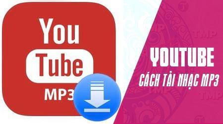 Cách tải nhạc trên Youtube thành MP3