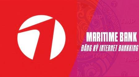cach dang ky internet banking maritime bank