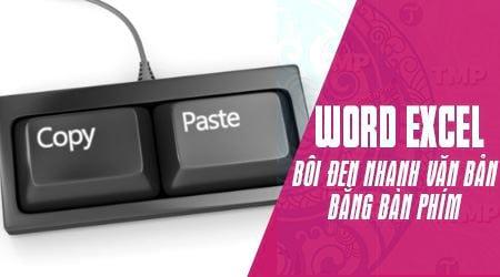 Cách bôi đen nhanh văn bản bằng bàn phím trong Word, Excel