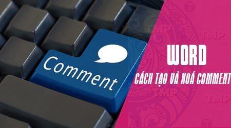 Cách tạo comment trong Word, tạo và xóa comment 0
