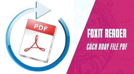 cach xoay file pdf tren foxit reader